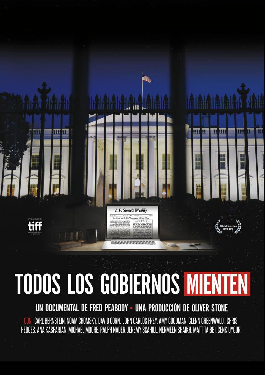 EL CUARTO PODER: Todos los gobiernos mienten | Cineteca