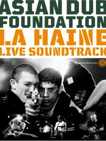 "ASIAN DUB FOUNDATION ""LA HAINE""  LIVE SOUNDTRACK"