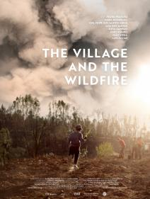 THE VILLAGE AND THE WILDFIRE