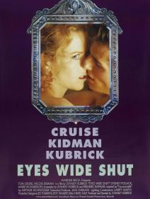 NEVER JUST A DREAM: STANLEY KUBRICK AND 'EYES WIDE SHUT' / EYES WIDE SHUT