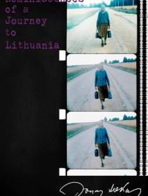 MAKESHIFT (FOR MEKAS) / REMINISCENCES OF A JOURNEY TO LITHUANIA
