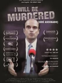 I Will Be Murdered / Seré asesinado